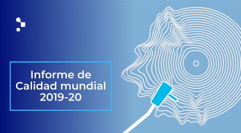 Informe de Calidad Mundial y las pruebas de software 2019-2020