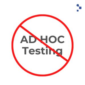 ¿En qué consiste el Ad hoc Testing? - Abstracta Chile