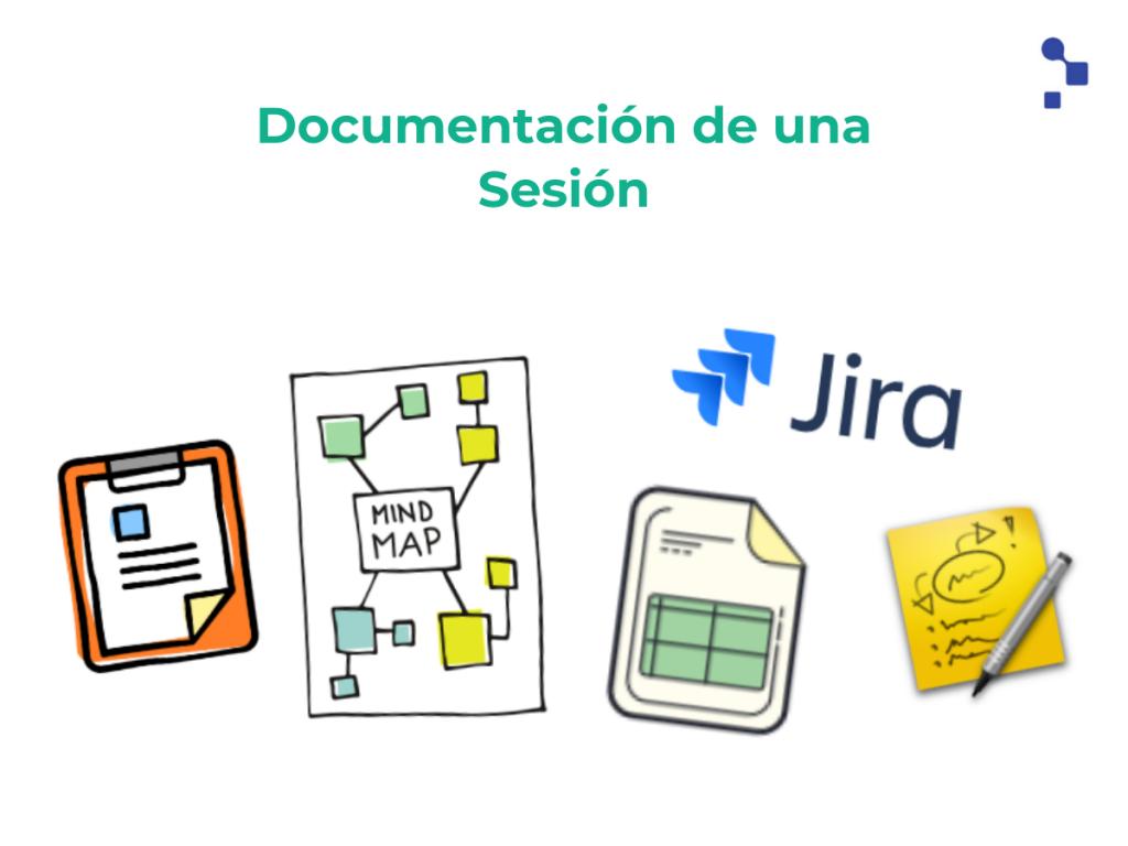 Herramientas para la correcta documentación de Sesiones de prueba