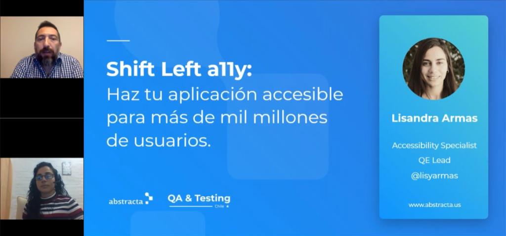 Webinar Shift Left a11y con Lisandra Armas, organizado por la comunidad QA & Testing Chile