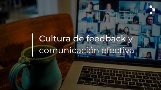 Cultura de feedback en tiempos de digitalización acelerada