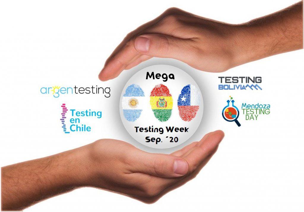 Mega Testing Week es una iniciativa de cuatro comunidades de testing de latinoamerica: argentesting, testing en chile, testing bolivia y mendoza testing