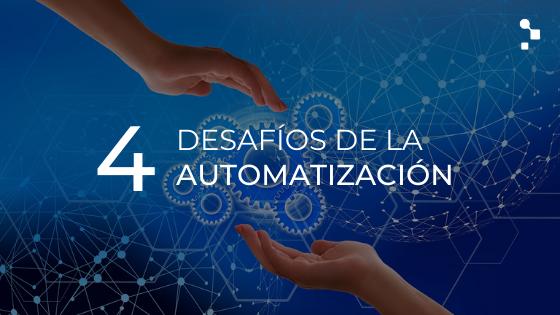 4 desafíos comunes en la automatización de pruebas de software: ¿cómo enfrentarlos?