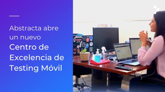 El nuevo Centro de Excelencia de Testing Móvil de Abstracta, inicia operaciones en el parque de servicios de TI de Juan Lacaze.