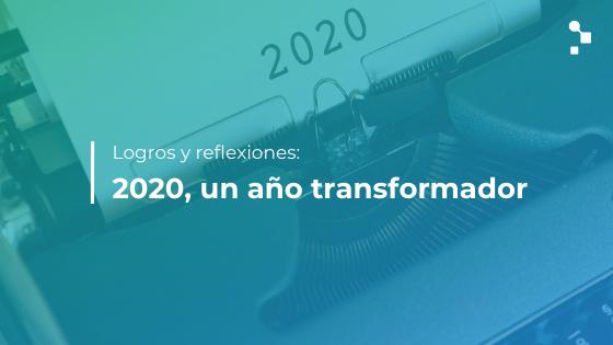 Logros y reflexiones del equipo de Abstracta en 2020, un año transformador