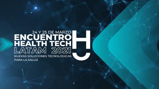 Encuentro Internacional Health Tech Latam 2021