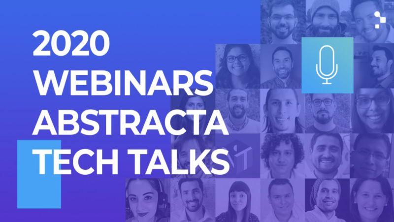 Webinars en 2020 de la comunidad de Abstracta Tech Talks